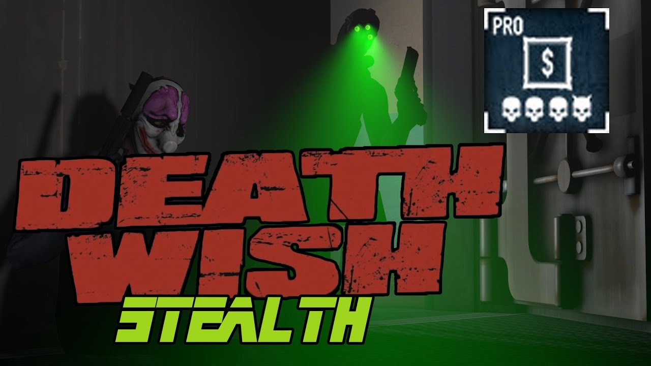 Payday 2] Death Wish - Framing Frame Pro (Solo Stealth) - YouTube