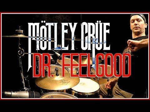 Mötley Crüe - Dr. Feelgood - Drum Cover