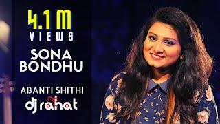 DJ Rahat Feat. Sithi  - Sona Bondhu  (official video)