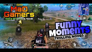 Pubg Mobile Funny Moments | Season 12 MaD Gamers Not a Pro Nor a NooB