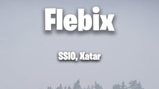 SSIO, Xatar - Flebix (Lyrics)