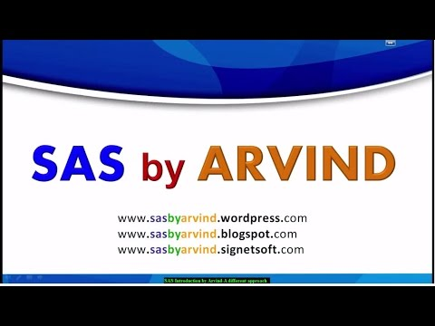 SAS introduction by Arvind