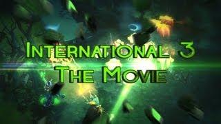 Dota 2 - The International 3 - The Movie