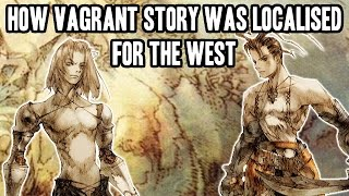 How Vagrant Story Was Localised For The West