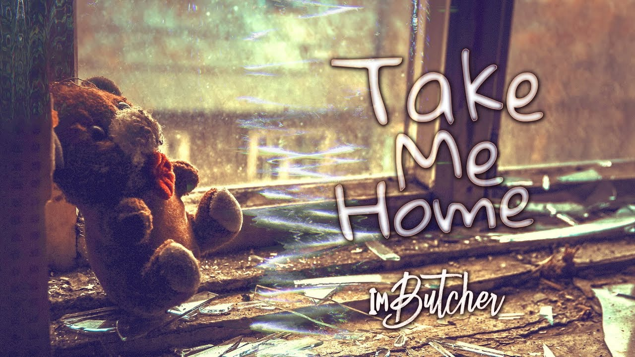 ImButcher - Take Me Home (Official Music Video)