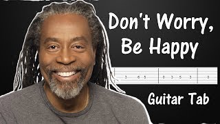 Don't Worry, Be Happy - Bobby McFerrin Guitar Tabs, Guitar Tutorial