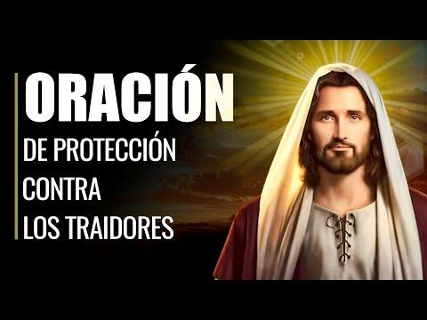 🙏 Oración Poderosa de Protección CONTRA LOS TRAIDORES 💔