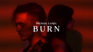Michael Lanza - Burn (Official Music Video).mp3