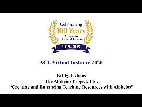 Creating and Enhancing Teaching Resources With Alpheios - ACL 2020