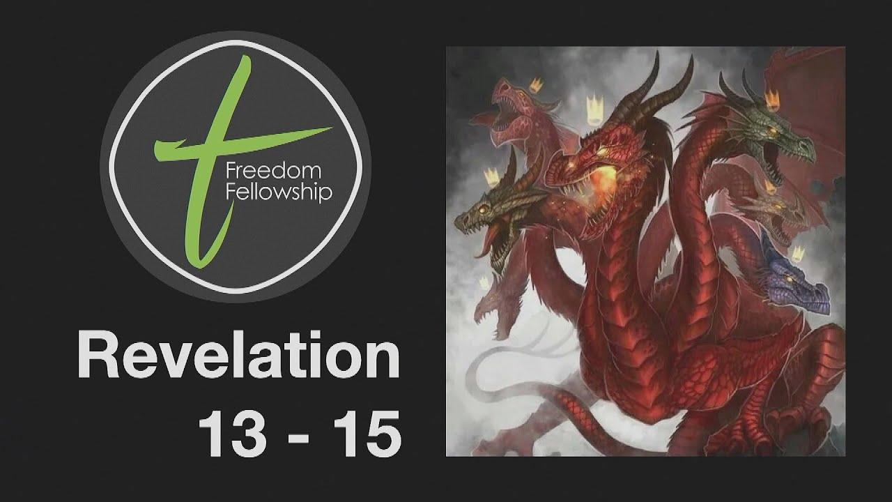 Freedom Fellowship: Revelation 13-15 (6/14/2020)