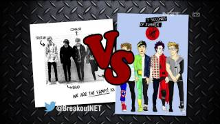 Breakout NET - The Vamps Vs 5 Seconds of Summer
