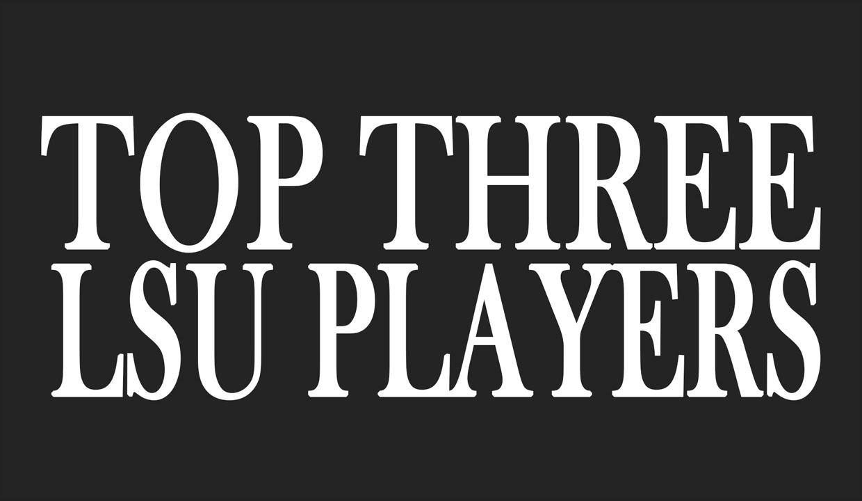 Top Three | LSU Players