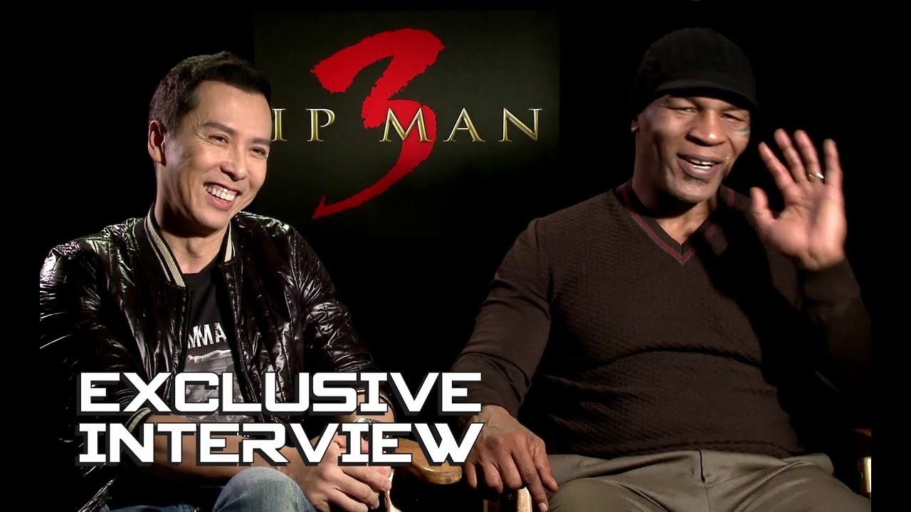 Donnie Yen & Mike Tyson Exclusive Interview - IP MAN 3 ...