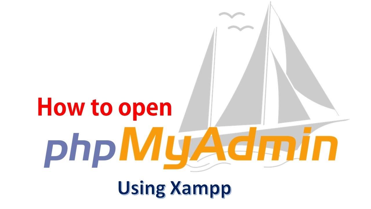 Open localhost/phpMyAdmin control panel using Xampp - YouTube