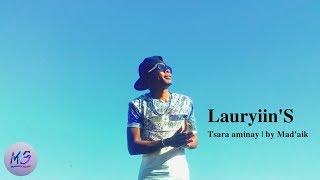Lauryiin'S - Tsara aminay (Musique gasy) | Mabawa Studio