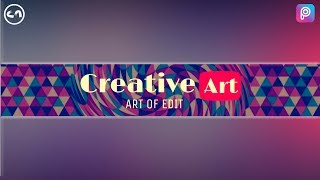 How to Make Youtube Banner in Picsart