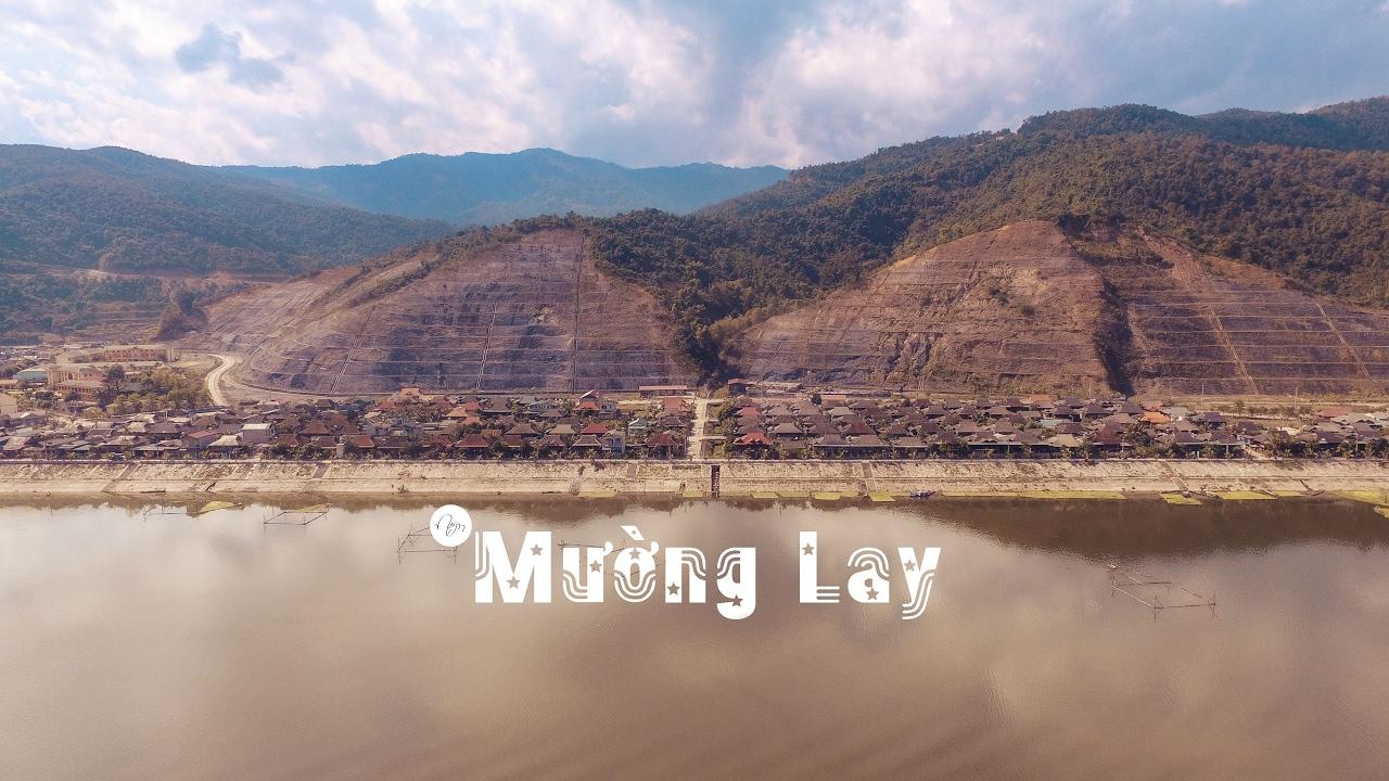 Nếm TV - Nhìn Ngắm Thị Xã Mường Lay - Điện Biên