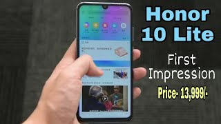 Honor 10 lite First Looks - price, features, release date India? Realme U1 killer??