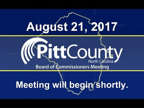 Pitt County Commissioners meeting for 8/21/2017