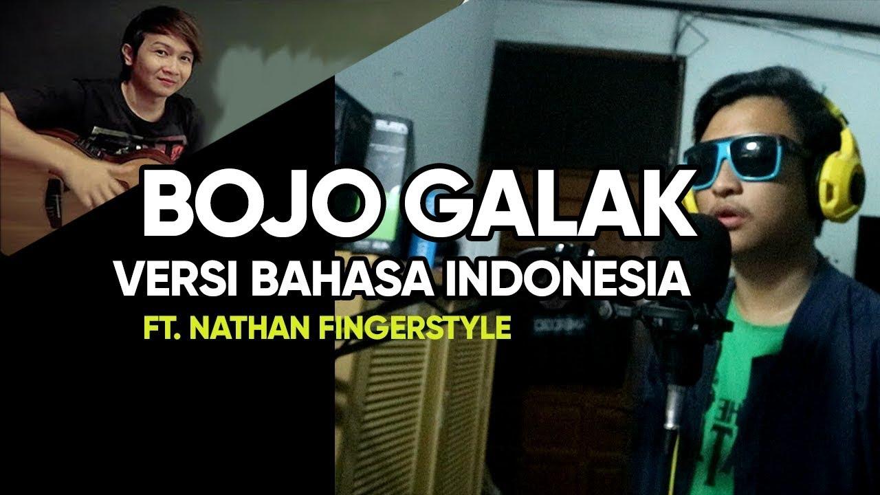 Bojo Galak: Bojo Galak Versi Bahasa Indonesia (ft. Nathan Fingerstyle