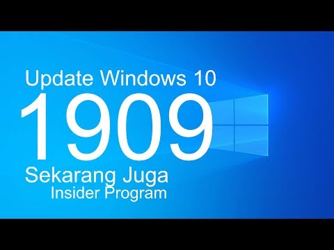 Cara Upgrade Windows 10 Ke 1909 Sekarang Juga Via Insider Program
