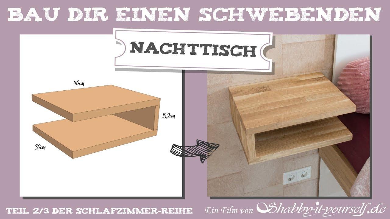 Favorit Schwebenden Nachttisch selber bauen ☆ DIY Schlafzimmer-Projekt YC14