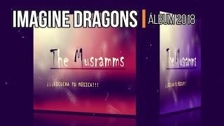 Baixar Imagine Dragons - Origins (Deluxe) Álbum (Descargar) (Download) por MEGA 2018
