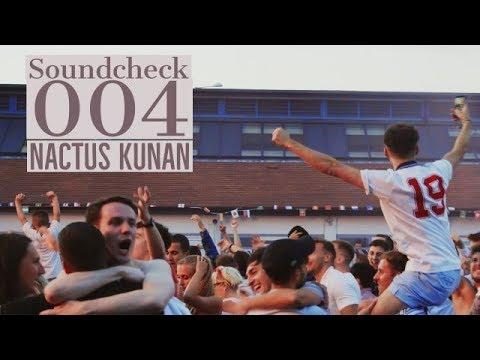 Soundcheck 004: Nactus Kunan