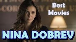 5 Best Nina Dobrev Movies