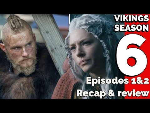 Vikings Season 6 Episodes 1 & 2 Explained Full Breakdown
