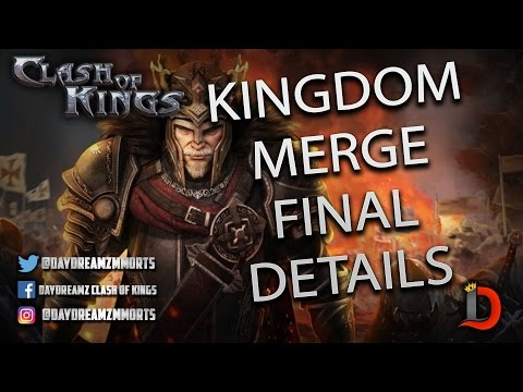 KINGDOM MERGING FINAL INFORMATION - Clash of Kings