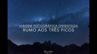 Por da Via Láctea em Três Picos durante a Viagem Fotográfica Orientada por Flavio Veloso