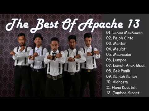 APACHE 13 - The Best Of APACHE 13 - Lagu Aceh