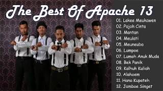 APACHE 13 The Best Of APACHE 13 lagu Aceh