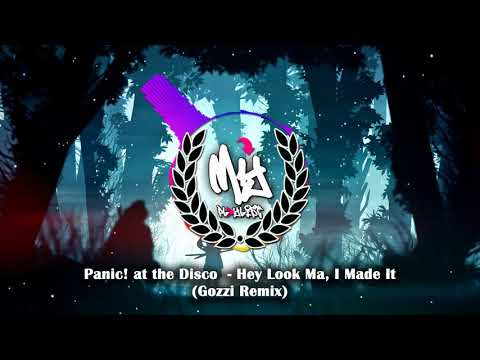 Panic! at the Disco - Hey Look Ma, I Made It (Gozzi Remix)