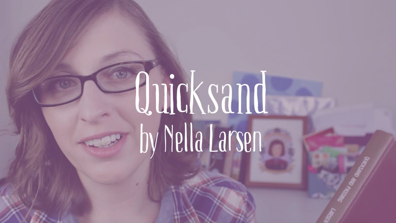 nella larsen quicksand thesis Nella larsen reconsidered: the trouble with desire in quicksand and passing.