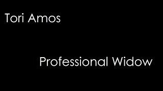 Tori Amos - Professional Widow (lyrics)