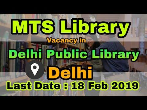 MTS Library & SLIO Vacancy   Library Jobs In DPL   LIS Jobs   Govt Jobs In Delhi Public Library