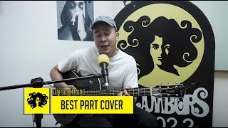 BEN SIHOMBING - BEST PART (DANIEL CAESAR COVER)