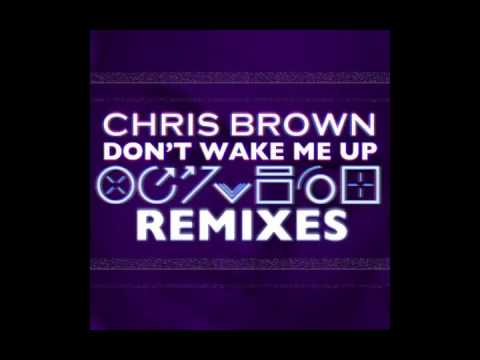 Chris Brown - Don't Wake Me Up (TheFatRat...