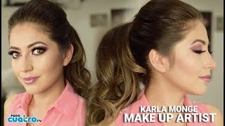 #SaludyBelleza - Karla Monge Make Up Artist