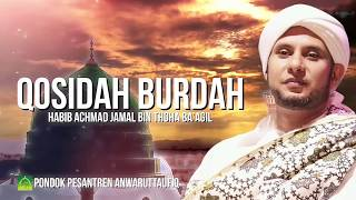 QOSIDAH BURDAH HABIB ACHMAD JAMAL BIN THOHA BA'AGIL
