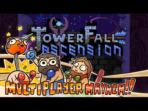 Multiplayer Mayhem!!! - Towerfall Ascension