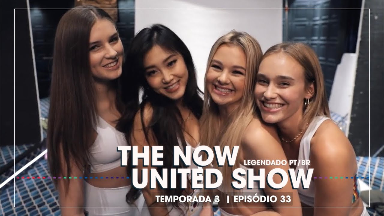 The Now United Show - S3E34 (LEGENDADO PT-BR)