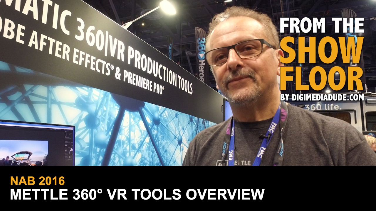 Mettle 360 VR Tools For Adobe Premiere Pro @ NAB 2016