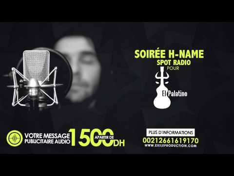 Soirée H-NAME - EL PALATINO Rabat - SPOT RADIO