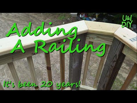 Adding a railing to a deck  - DIY Tutorial