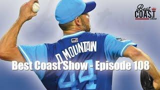 Ep 108 - Dodgers NLCS | Best Coast Show