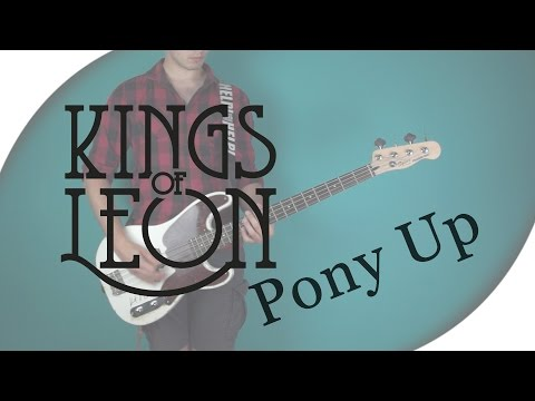 Kings of Leon - Pony Up | Bass Cover with Live Tabs