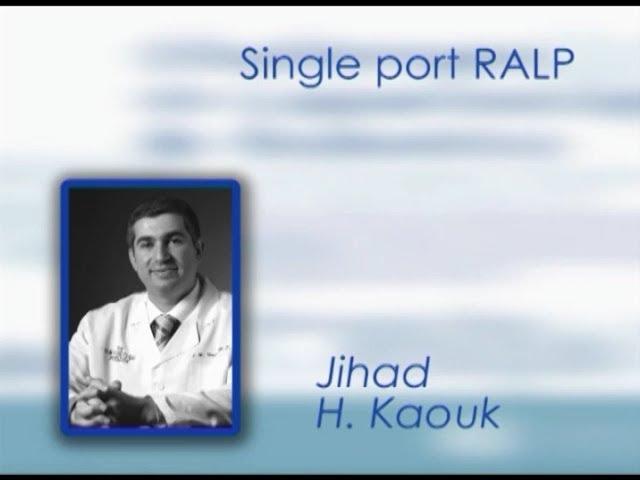 CILR 2011 -  Jihad Kaouk - Single port RALP